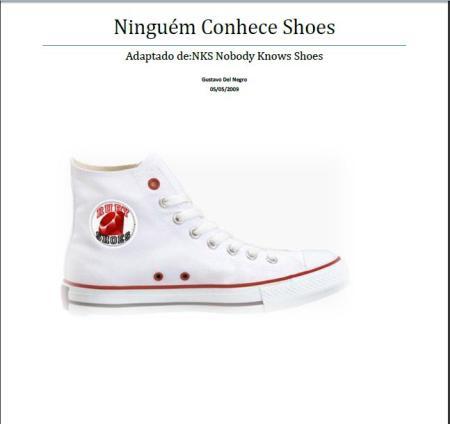 Ninguem Conhece o Shoes